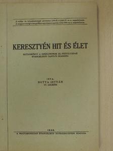 Botta István - Keresztyén hit és élet [antikvár]
