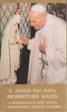II. János Pál pápa - Redemptoris Mater [antikvár]