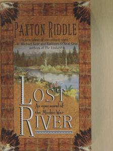 Paxton Riddle - Lost River [antikvár]