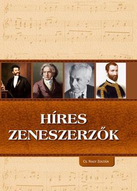 Cs. Nagy Zoltán - Híres zeneszerzők