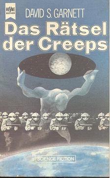GARNETT, DAVID S, - Das Rätsel der Creeps [antikvár]