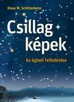 Klaus M. Schittelhelm - Csillagképek. Az égbolt felfedezése