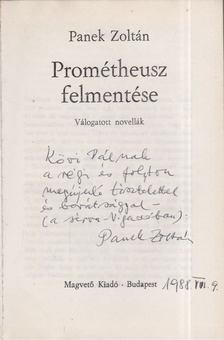 Panek Zoltán - Prométheusz felmentése (dedikált) [antikvár]