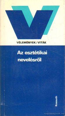 Poszler György - Az esztétikai nevelésről [antikvár]