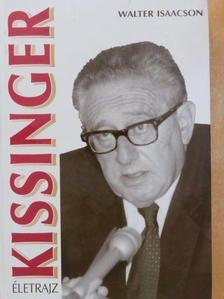 Walter Isaacson - Kissinger [antikvár]