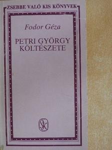 Fodor Géza - Petri György költészete [antikvár]