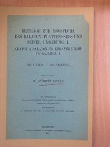 Dr. Győrffy István - Beiträge zur Moosflora des Balaton (Platten)-Sees und seiner Umgebung I. [antikvár]