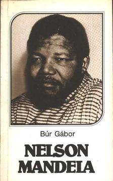 Búr Gábor - Nelson Mandela [antikvár]