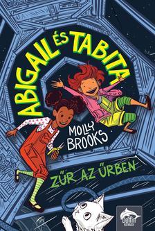 Molly Brooks - Abigail és Tabita - Zűr az űrben