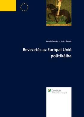 Bevezetés az Európai Unió politikáiba [eKönyv: epub, mobi]