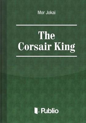 JÓKAI MÓR - The Corsair King [eKönyv: epub, mobi, pdf]