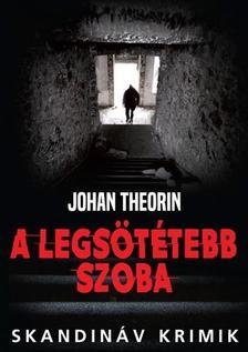 Johan Theorin - A legsötétebb szoba