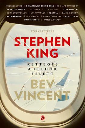 King, Stephen -Vincent, Bev - Rettegés a felhők felett