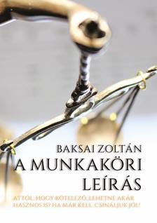 Baksai Zoltán - A MUNKAKÖRI LEÍRÁS