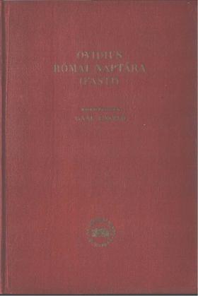 Ovidius Naso, Publius - Római naptár - Fasti [antikvár]