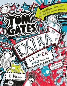 PICHON, LIZ - Extra szuper nasik (nem is) - Tom Gates 5 és fél