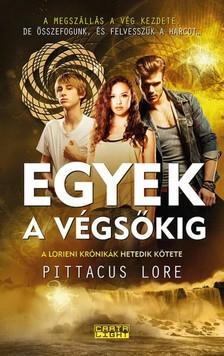 Pittacus Lore - Egyek a végsőkig [eKönyv: epub, mobi]