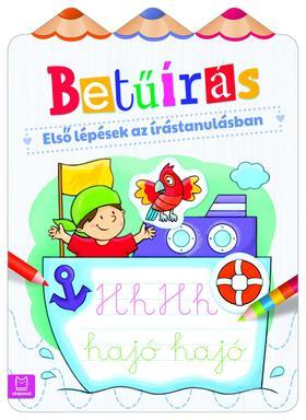 Agnieszka Bator - Első lépések az írástanulásban. Betűírás