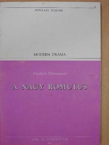 Friedrich Dürrenmatt - A Nagy Romulus [antikvár]