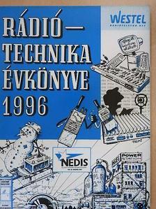 Békei Ferenc - A Rádiótechnika évkönyve 1996 [antikvár]