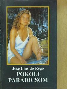 José Lins do Rego - Pokoli paradicsom (dedikált példány) [antikvár]