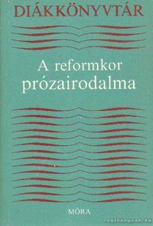 LENGYEL BALÁZS - A reformkor prózairodalma [antikvár]