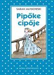 Sarah Mlynowski - Pipőke cipője - Pöttyös könyvek