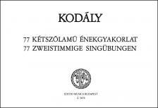 KOD - 77 KÉTSZÓLAMÚ ÉNEKGYAKORLAT