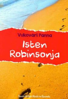 Vukovári Panna - Isten Robinsonjai
