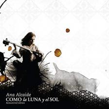 ANA ALCAIDE - COMO LA LUNA Y EL SOL CD ANA ALCAIDE ARC2483