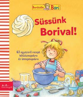 Karin Kerber (szerk.) - Süssünk Borival!
