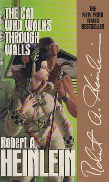Robert A. Heinlein - The Cat Who Walks through Walls [antikvár]