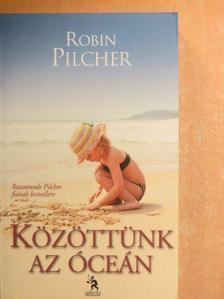 Robin Pilcher - Közöttünk az óceán [antikvár]