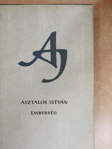 Asztalos István - Emberség [antikvár]