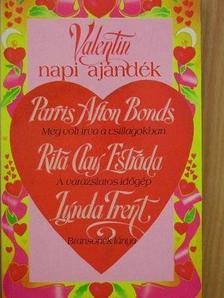 Linda Trent - Valentin napi ajándék [antikvár]