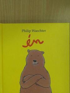 Philip Waechter - Én [antikvár]