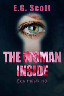 E. G. Scott - The Woman Inside - A másik nő