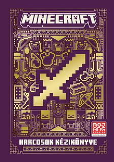 Minecraft - Minecraft: Harcosok kézikönyve