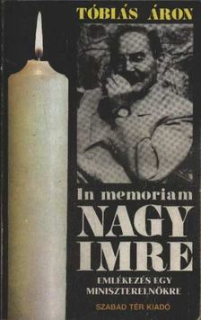 Tóbiás Áron - In memoriam Nagy Imre [antikvár]