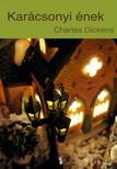 Charles Dickens - Karácsonyi ének [eKönyv: epub, mobi]
