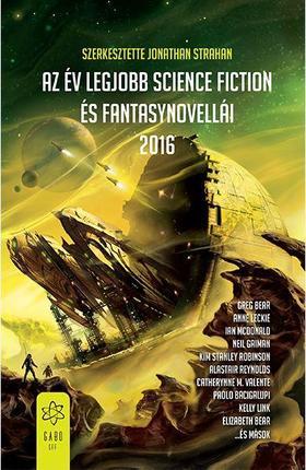 Jonathan Strahan (szerk.) - Az év legjobb science fiction és fantasynovellái