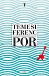 Temesi Ferenc - Por ###
