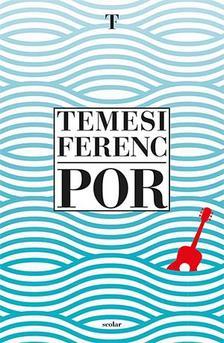 Temesi Ferenc - Por [Nyári akció]