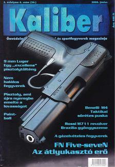 Kalmár Zoltán - Kaliber 2000. június [antikvár]