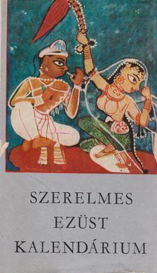 Kormos István - Szerelmes ezüst kalendárium [antikvár]