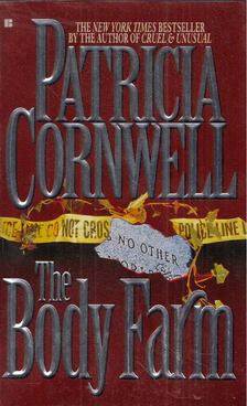 Patricia Cornwell - The Body Farm [antikvár]