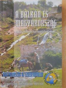 Antal István - A Balkán és Magyarország [antikvár]