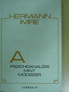 Hermann Imre - A pszichoanalízis mint módszer [antikvár]