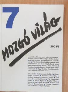 Aletta Vid - Mozgó Világ 2003. július [antikvár]