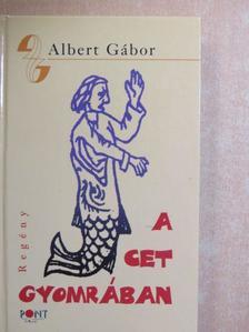 Albert Gábor - A Cet Gyomrában [antikvár]